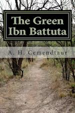 The Green Ibn Battuta af Ali Hasan Cemendtaur