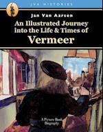 An Illustrated Journey Into the Life & Times of Vermeer af Jan Van Aarsen