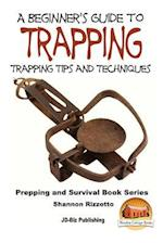 A Beginner's Guide to Trapping af John Davidson, Shannon Rizzotto