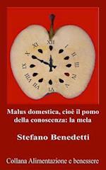 Malus Domestica, Cioe Il Pomo Della Conoscenza af Stefano Benedetti