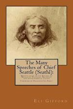 The Many Speeches of Chief Seattle (Seathl)