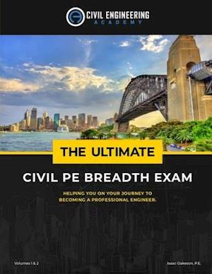 Bog, paperback The Ultimate Civil Pe Breadth Exam Volume 1 and 2 af Isaac Oakeson Pe