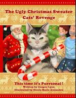 The Ugly Christmas Sweater Cats' Revenge af Cusper Lynn
