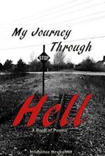 My Journey Through Hell