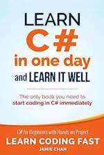 Learn C# in One Day and Learn It Well af Jamie Chan