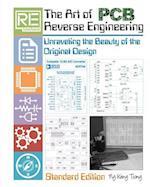 The Art of PCB Reverse Engineering (Standard Edition) af MR Keng Tiong Ng