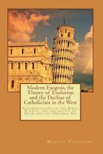 Modern Exegesis, the Theory of Evolution and the Decline of Catholicism in the West