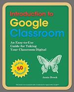 Introduction to Google Classroom af Annie Brock