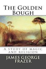 The Golden Bough af Sir James George Frazer