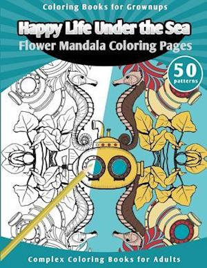 Bog, paperback Coloring Books for Grownups Happy Life Under the Sea af Grownup Coloring Books