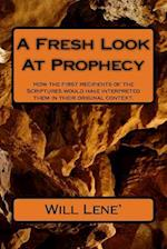 A Fresh Look at Prophecy
