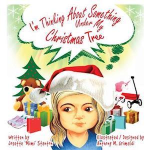 I'm Thinking about Something Under My Christmas Tree