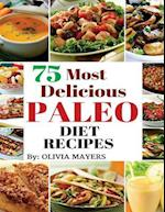 75 Most Delicious Paleo Diet Recipes