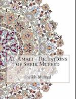 Al-Amali - Dictations of Sheik Mufeed
