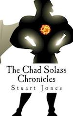 The Chad Solass Chronicles