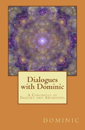 Bog, paperback Dialogues with Dominic af Dominic