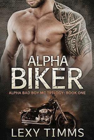 Bog, paperback Alpha Biker af Lexy Timms