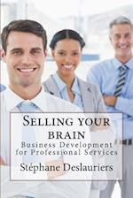 Selling Your Brain