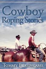 Cowboy and Roping Stories