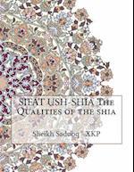 Sifat Ush-Shia the Qualities of the Shia