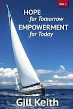 Hope for Tomorrow, Empowerment for Today Volume 1 af Gill Keith