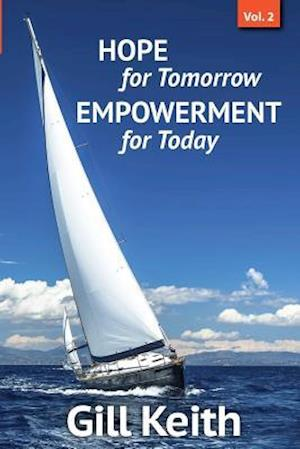 Hope for Tomorrow, Empowerment for Today Volume 2