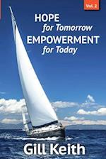 Hope for Tomorrow, Empowerment for Today Volume 2 af Gill Keith