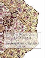The Faith of Shi'a Islam