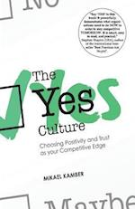 The Yes Culture af Mikael Kamber