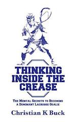 Thinking Inside the Crease