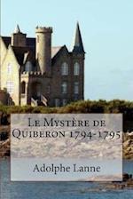 Le Mystere de Quiberon 1794-1795