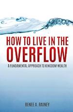 How to Live in the Overflow