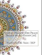 Sulh Al-Hasan - The Peace Treaty of Al-Hasan [As]