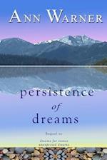 Persistence of Dreams