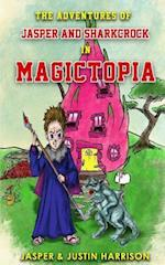The Adventures of Jasper and Sharkcrock in Magictopia