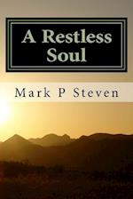 A Restless Soul