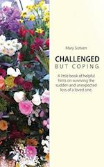 Challenged But Coping