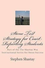 Steno Test Strategy for Court Reporting Students