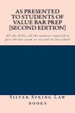 As Presented to Students of Value Bar Prep [Second Edition]