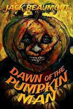 Dawn of the Pumpkin Man af Jack Beaumont