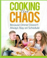 Cooking and Chaos