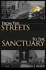 From the Streets to the Sanctuary