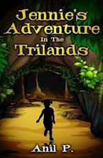 Jennie's Adventure in the Trilands