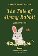 The Tale of Jimmy Rabbit - Illustrated