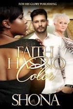 Faith Has No Color