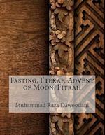 Fasting, I'tekaf, Advent of Moon, Fitrah