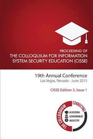 The Colloquium for Information System Security Education (Cisse) Edition 3