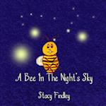 A Bee in the Night's Sky