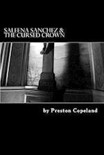 Saleena Sanchez & the Cursed Crown