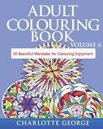 Adult Colouring Book - Volume 6 af Charlotte George